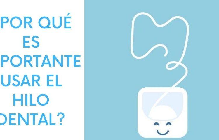 por que es importante usar el hilo dental